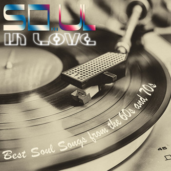 Various Artists - So...ul in Love! Best Soul Songs from the 60s and 70s