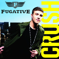 Fugative - Crush