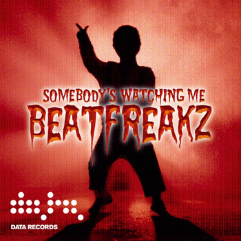 Beatfreakz - Somebody's Watching Me