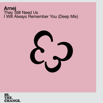 Arnej - They Still Need Us + I Will Always Remember You