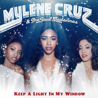 Mylene Cruz (Herizen Guardiola) & The Soul Madonnas - I'll Keep My Light In My Window