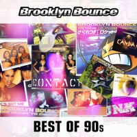 Brooklyn Bounce - Best of the 90's