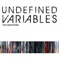 Ted Newtone - Undefined Variables