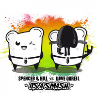 Spencer & Hill Vs. Dave Darell - It's a Smash