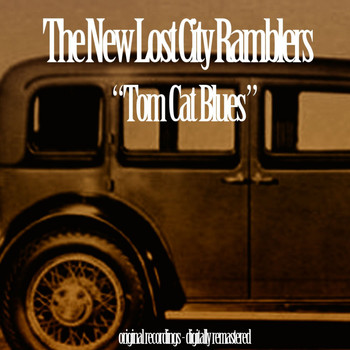 The New Lost City Ramblers - Tom Cat Blues