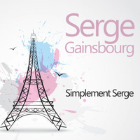 Serge Gainsbourg - Simplement Serge
