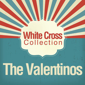 The Valentinos - White Cross Collection