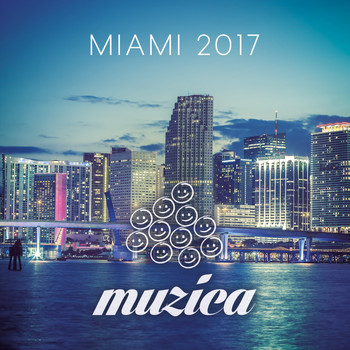 Various Artists - Muzica - Miami 2017
