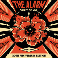 The Alarm - Spirit Of '86 (30th Anniversary Edition)