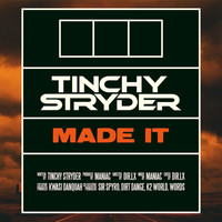 Tinchy Stryder - Made It