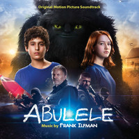 Frank Ilfman - Abulele (Original Motion Picture Soundtrack)