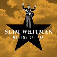 Slim Whitman - Million Sellers