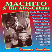 Machito & His Afro-Cubans - Mambo's Selection