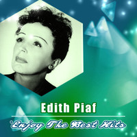 Edith Piaf - Enjoy the Best Hits