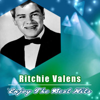 Ritchie Valens - Enjoy the Best Hits
