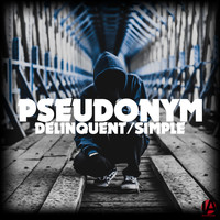 Pseudonym - Delinquent/Simple