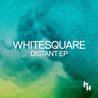 Whitesquare - Distant EP