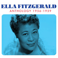Ella Fitzgerald - Anthology 1956-1959