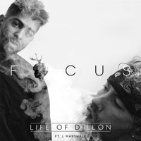 Life of Dillon feat. L. Marshall - Focus