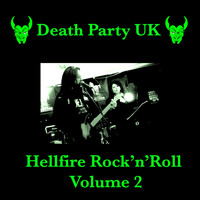 Death Party UK - Hellfire Rock'n'Roll, Vol. 2