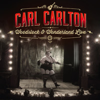 Carl Carlton - Woodstock & Wonderland