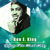 Ben E. King - Enjoy the Best Hits
