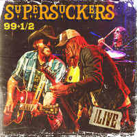 Supersuckers - 99 1/2