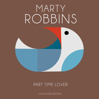 Marty Robbins - Part Time Lover