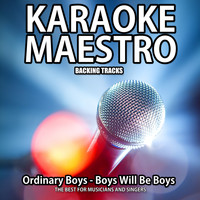 Tommy Melody - Boys Will Be Boys (Karaoke Version) (Originally Performed By Ordinary Boys) (Originally Performed By Ordinary Boys)