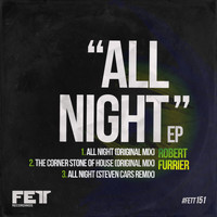 Robert Furrier - All Night EP