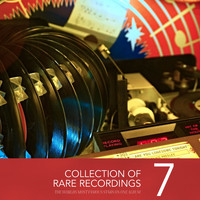 Various Artists - Collection of Rare Recordings, Vol. 7