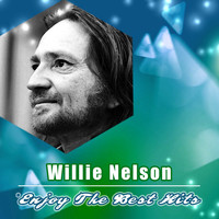 Willie Nelson - Enjoy the Best Hits