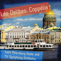 Saint Petersburg Radio and TV Symphony Orchestra - Léo Delibes: Coppélia