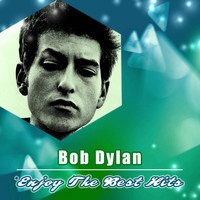 Bob Dylan - Enjoy the Best Hits