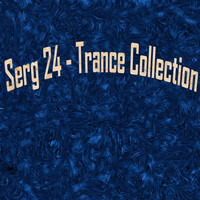 Serg 24 - Trance Collection