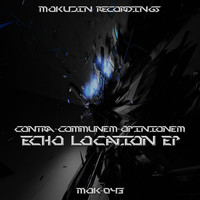 Contra Communem Opinionem - Echo Location EP