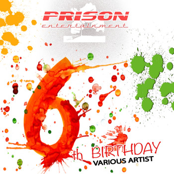 Various Artists - Prison 6th Birtday