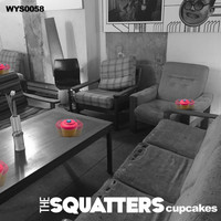 The Squatters - Cupcakes