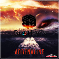 Bad Booty Brothers - Adrenaline
