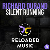 Richard Durand - Silent Running