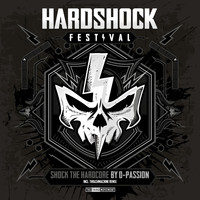 D-passion - Shock the Hardcore (Official Hardshock Anthem 2017)