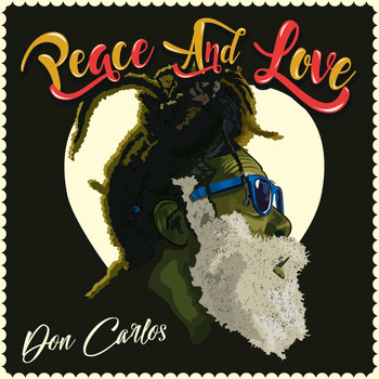 Don Carlos - Peace and Love - Single