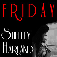 Shelley Harland - Friday