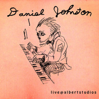 Daniel Johnston - Live @ Albertstudios