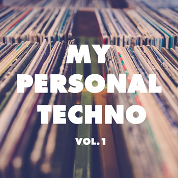 Various Artists - My Personal Techno, Vol. 1