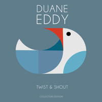 Duane Eddy - Twist & Shout