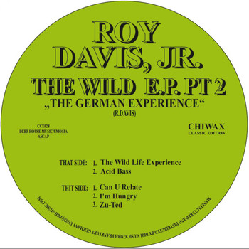 Roy Davis Jr - The Wild Life Ep Pt. 2