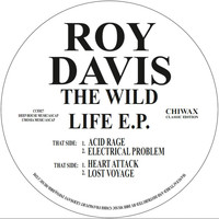 Roy Davis Jr - The Wild Life Ep