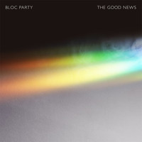 Bloc Party - The Good News
