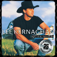 Lee Kernaghan - Rules Of The Road (Remastered)